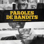Paroles de bandits, un film de Jean Boiron-Lajous